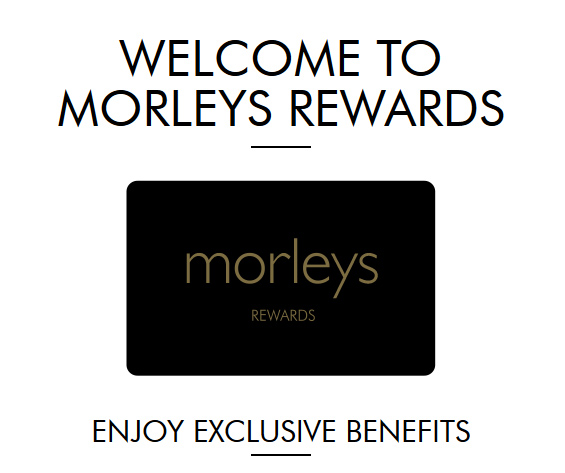 Morleys Exclusive Rewards card